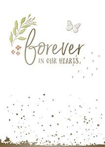 Forever In Our Hearts Card-Sympathy-Gen